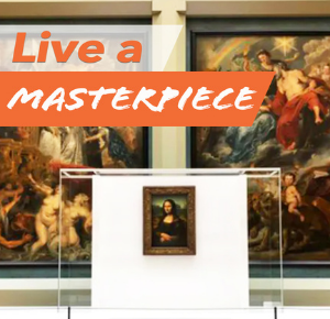 how to live a masterpiece
