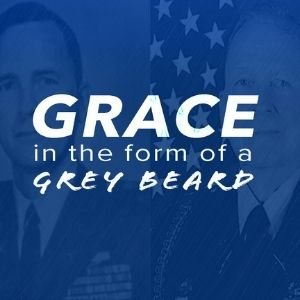 Grace in the form of a grey beard