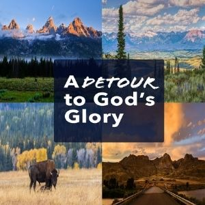 Detour to God's Glory