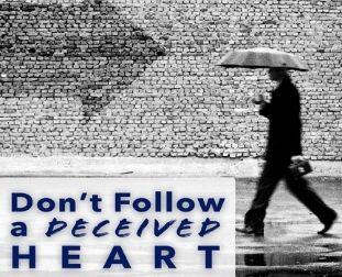 Deceived heart